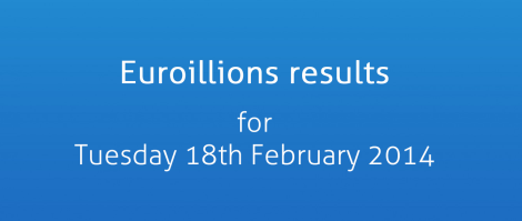 EuroMillions results for Tuesday 18th February 2014